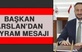 Başkan Arslan'dan Bayram Mesajı