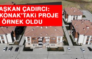 Başkan Çadırcı: Yazıkonak'taki Proje Örnek...