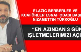"""Başkan Türkoğlu: """"En azından 3 gün işletmelerimizi..."""