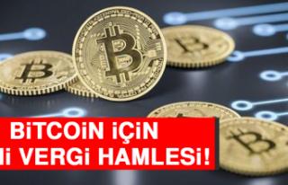 Bitcoin İçin Yeni Vergi Hamlesi!