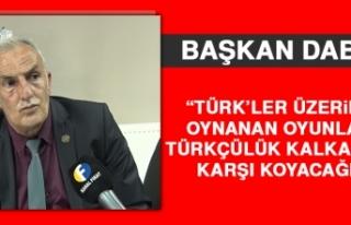 Dabak: Türk'ler Üzerinde Oynanan Oyunlara Türkçülük...