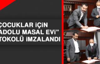 """Çocuklar İçin """"Anadolu Masal Evi"""" Protokolü..."""