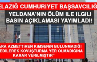 Elazığ Cumhuriyet Başsavcılığı Yeldana'nın...