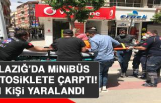 Elazığ'da Minibüs Motosiklete Çarptı: 1 Yaralı