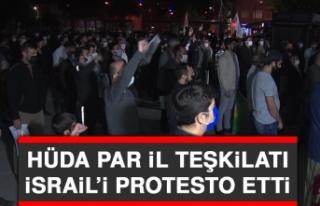 HÜDA Par İl Teşkilatı İsrail'i Protesto Etti