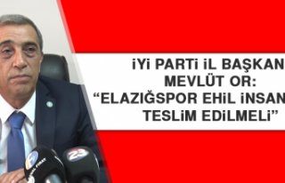 """Başkan Mevlüt Or: """"Elazığspor ehil insanlara..."""
