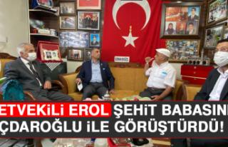Milletvekili Erol Şehit Babasını Kılıçdaroğlu...