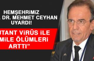 Prof. Dr. Ceyhan: Mutant Virüs İle Hamile Ölümleri...