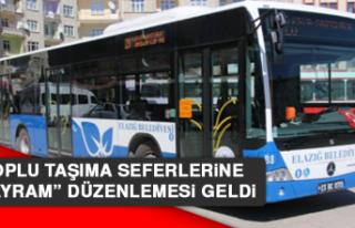 """Toplu Taşıma Seferlerine """"Bayram"""" Düzenlemesi..."""