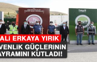 Vali Erkaya Yırık, Güvenlik Güçlerinin Bayramını...