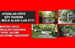Aydınlar Köyü, Köy Parkını Özel Mülk Alanı...