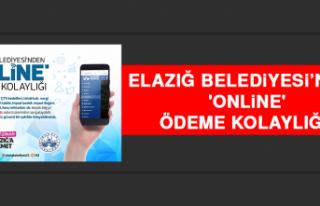Elazığ Belediyesi'nden 'Online' Ödeme...