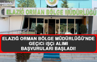 Elazığ Orman Bölge Müdürlüğü'nde Geçici...