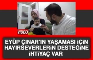 Eyüp Çınar'ın Yaşaması İçin Hayırseverlerin...