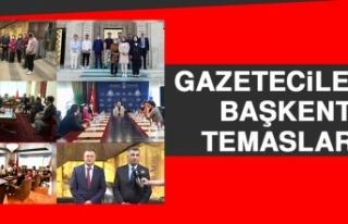 Gazetecilerin Başkent Temasları