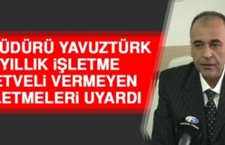 İl Müdürü Yavuztürk Yıllık İşletme Cetveli...