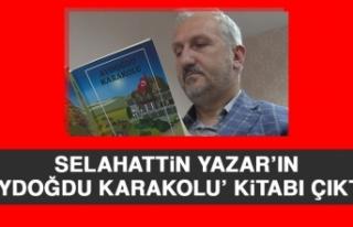 Selahattin Yazar'ın 'Aydoğdu Karakolu' Kitabı...