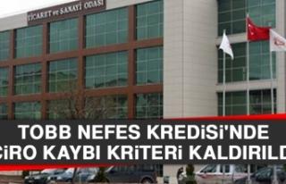 TOBB Nefes Kredisi'nde Ciro Kaybı Kriteri Kaldırıldı