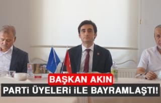 Başkan Akın, Parti Üyeleri İle Bayramlaştı