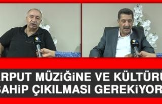 """""""Harput Müziğine ve Kültürüne Sahip Çıkılması..."""