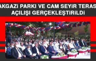 Balakgazi Parkı ve Cam Seyir Terası'nın Açılışı...