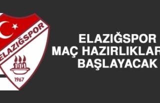 Elazığspor, Maç Hazırlıklarına Başlayacak