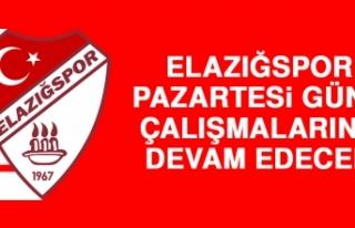 Elazığspor, Pazartesi Günü Çalışmalarına Devam...