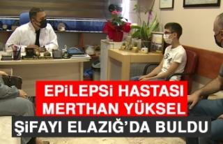 Epilepsi Hastası Yüksel, Şifayı Elazığ'da...