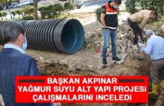 Başkan Akpınar Yağmur Suyu Alt Yapı Projesi Çalışmalarını...