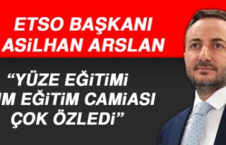 Başkan Arslan: Yüze Eğitimi Tüm Eğitim Camiası...
