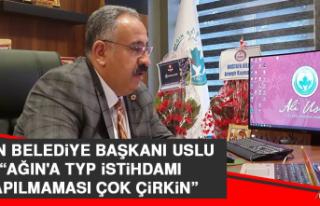 Başkan Uslu: Ağın'a TYP İstihdamı Yapılmaması...