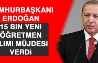 Cumhurbaşkanı Erdoğan 15 Bin Yeni Öğretmen Alımı...