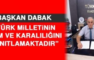 Dabak: Türk Milletinin Azim Ve Karalılığını...