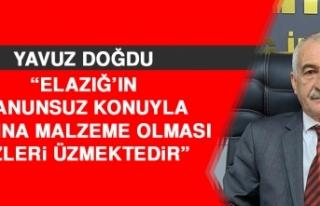 Doğdu: Elazığ'ın Kanunsuz Konuyla Basına Malzeme...
