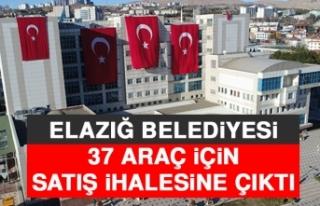 Elazığ Belediyesi 37 Araç İçin Satış İhalesine...