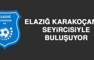 Elazığ Karakoçan FK, Seyircisiyle Buluşuyor