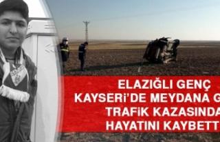 Elazığlı Genç Kayseri'de Meydana Gelen Trafik...