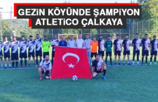 Gezin Köyünde Şampiyon Atletico Çalkayav