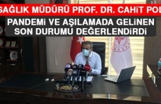İl Müdürü Polat Pandemi ve Aşılamada Gelinen...