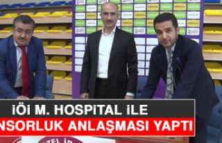 İÖİ, M. Hospital İle Sponsorluk Anlaşması Yaptı