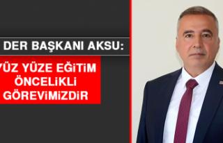 KURS DER Başkanı Aksu: Yüz Yüze Eğitim Öncelikli...