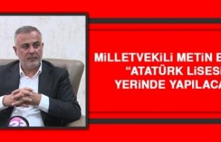 Milletvekili Bulut: Atatürk Lisesi Yerinde Yapılacak