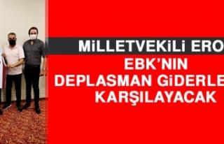 Milletvekili Erol, EBK'nın Deplasman Giderlerini...