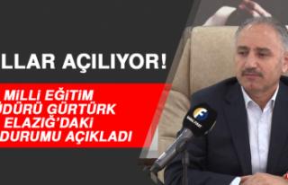 Milli Eğitim Müdürü Gürtürk, Elazığ'daki...