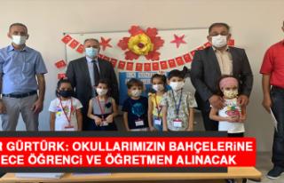 Müdür Gürtürk: Okullarımızın Bahçelerine Sadece...