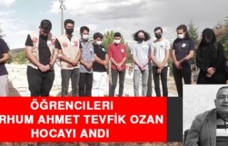 Öğrencileri, Merhum Ahmet Tevfik Ozan Hocayı Andı