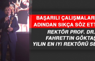 Rektör Prof. Dr. Fahrettin Göktaş, Yılın En İyi...