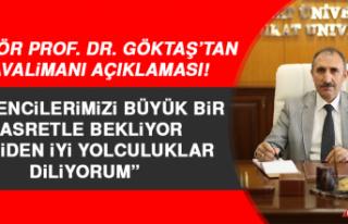 Rektör Prof. Dr. Göktaş'tan, İl Dışındaki...