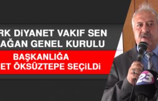 Türk Diyanet Vakıf Sen Başkanlığına Ahmet Öksüztepe...