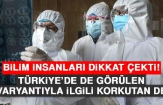 Türkiye'de de Görülen Mu Varyantıyla İlgili...